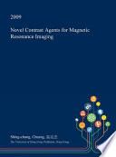 Novel Contrast Agents for Magnetic Resonance Imaging