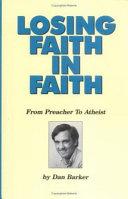 Losing Faith in Faith