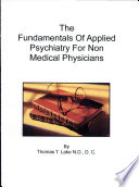 The Fundamentals Of Applied Psychiatry For Non Medical Physicians