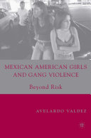 Mexican American Girls and Gang Violence