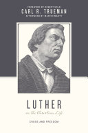 Luther on the Christian Life Pdf