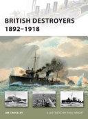 British Destroyers 1892   1918