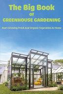 The Big Book Of Greenhouse Gardening