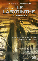 Avant Le labyrinthe - tome 5 : La Braise Pdf/ePub eBook