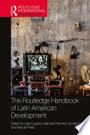 The Routledge Handbook of Latin American Development