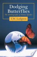 Dodging Butterflies