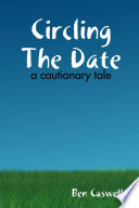 Circling The Date A Cautionary Tale