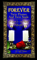Forever: Twin Flames and Twin Souls