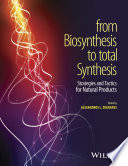 From Biosynthesis to Total Synthesis Book