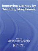 Improving Literacy by Teaching Morphemes