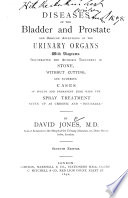 Diseases of the Bladder and Prostate and Obscure Affections of the Urinary Organs Book