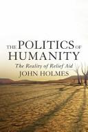 The Politics of Humanity