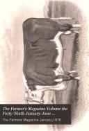 The Farmer's Magazine Volume the Forty-Ninth January-June MDCCLXXVI  January,1876 ebook
