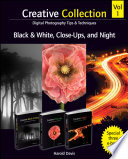 Creative Collection, Black and White, Close-Ups, and Night