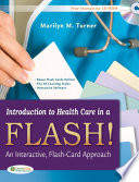 Introduction to Healthcare in a Flash!