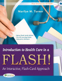Introduction to Healthcare in a Flash