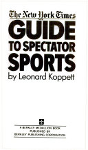 The New York Times Guide to Spectator Sports