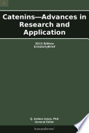 Catenins   Advances in Research and Application  2013 Edition Book