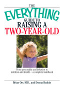 The Everything Guide To Raising A Two-Year-Old Pdf/ePub eBook