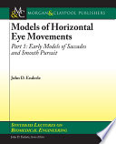 Models of Horizontal Eye Movements  Part I Book