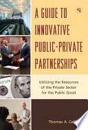 A Guide to Innovative Public Private Partnerships