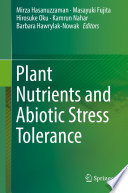 Plant Nutrients and Abiotic Stress Tolerance Book