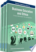 Business Education And Ethics Concepts Methodologies Tools And Applications