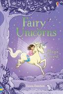 Fairy Unicorns 1 Magic Forest