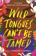 Wild Tongues Can t Be Tamed