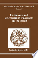 Conscious And Unconscious Programs In The Brain Book PDF