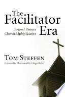 The Facilitator Era