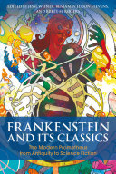 link to Frankenstein and its classics : the modern Prometheus from antiquity to science fiction in the TCC library catalog