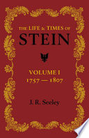 The Life and Times of Stein: Volume 1