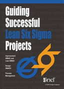 Guiding Successful Lean Six Sigma Projects