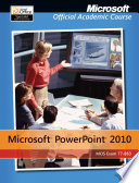 Exam 77 883 Microsoft Powerpoint 2010 With Microsoft Office 2010 Evaluation Software