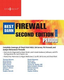 The Best Damn Firewall Book Period Book