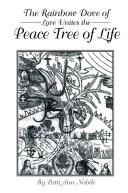 Pdf The Rainbow Dove of Love Unites the Peace Tree of Life