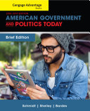 Cengage Advantage Books: American Government and Politics Today, Brief Edition
