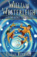 William Westerleigh and the Secret Time Tunnel