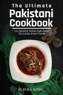 The Ultimate Pakistani Cookbook