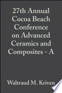 27th Annual Cocoa Beach Conference on Advanced Ceramics and Composites   A
