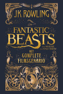 Fantastic Beasts and Where to Find Them: het complete filmscenario Pdf/ePub eBook