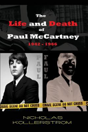 The Life and Death of Paul Mccartney 1942 1966