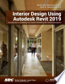 Interior Design Using Autodesk Revit 2019