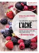 Les aliments qui soignent l'acné Pdf/ePub eBook
