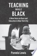 Teaching While Black