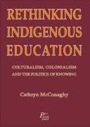 Rethinking Indigenous Education