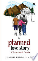 A Planned love story