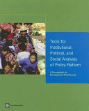 Tools for Institutional, Political, and Social Analysis of Policy Reform
