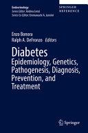 Diabetes  Epidemiology  Genetics  Pathogenesis  Diagnosis  Prevention  and Treatment